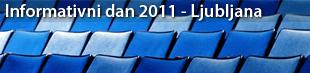 """Informativni dan """"Razpisi 7. Okvirnega programa 2011 in priprava uspešne prijave z vidika pravnih in finančnih vprašanj"""""""