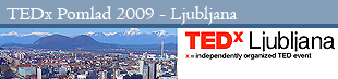 TEDxLjubljana Pomlad 2009