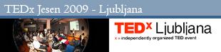 TEDxLjubljana Jesen 2009
