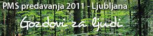 Prirodoslovni muzej Slovenije predstavlja cikel predavanj z naslovom Mednarodno leto gozdov 2011 - Ljubljana