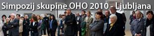 Simpozij skupine OHO, Ljubljana 2010