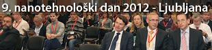 9. nanotehnološki dan 2012, Ljubljana