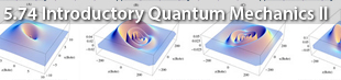 Introductory Quantum Mechanics II - Spring 2004
