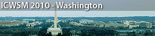 4th International AAAI Conference on Weblogs and Social Media (ICWSM), Washington 2010