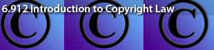 MIT 6.912 Introduction to Copyright Law - January (IAP) 2006