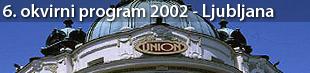 Otvoritvena konferenca 6. okvirnega programa EU (2002 - 2006), Ljubljana 2002