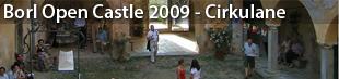 Borl Open Castle, Cirkulane 2009