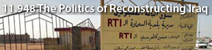 MIT 11.948 The Politics of Reconstructing Iraq - Spring 2005