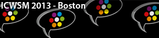 7th International AAAI Conference on Weblogs and Social Media (ICWSM), Boston 2013