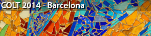 27th Annual Conference on Learning Theory (COLT), Barcelona 2014