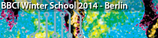 BBCI Winter School on Neurotechnology, Berlin 2014