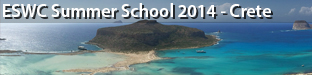 4th ESWC Summer School, Crete 2014