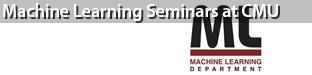 Machine Learning Seminars at Carnegie Mellon University