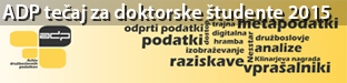 ADP tečaj za doktorske študente / ADP course for doctoral students, Ljubljana 2015