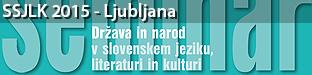 51. seminar slovenskega jezika, literature in kulture: Država in narod v slovenskem jeziku, literaturi in kulturi, Ljubljana 2015