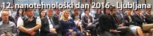 12. nanotehnološki dan 2016, Ljubljana