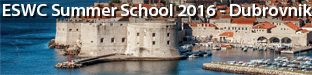 6th ESWC Summer School, Dubrovnik 2016