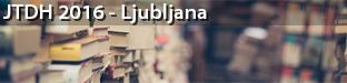 Language Technologies and Digital Humanities / Jezikovne tehnologije in digitalna humanistika, Ljubljana 2016