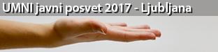 """UMNI javni posvet """"Razsežnosti zdravstvene oskrbe ljudi z napredujočimi nevrološkimi boleznimi - dobre prakse in priložnosti za izboljšanje"""", Ljubljana 2017"""