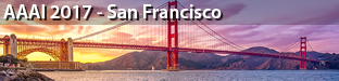 31st AAAI Conference on Artificial Intelligence, San Francisco 2017