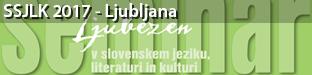 53. seminar slovenskega jezika, literature in kulture: Ljubezen v slovenskem jeziku, literaturi in kulturi, Ljubljana 2017