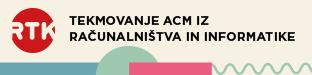 RTK 2018 - Tekmovanje ACM v znanju računalništva in informatike