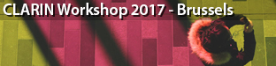 CLARIN Workshop: Digital Youth in East Asia: Theoretical, Methodological and Technical Issues, Brussels 2017