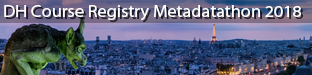 DH Course Registry Metadatathon:  a joint effort of DARIAH-EU and CLARIN ERIC, Paris 2018