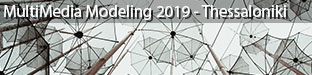 25th International Conference on MultiMedia Modeling, Thessaloniki 2019